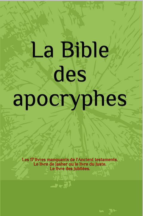 LA BIBLE DES APOCRYPHES