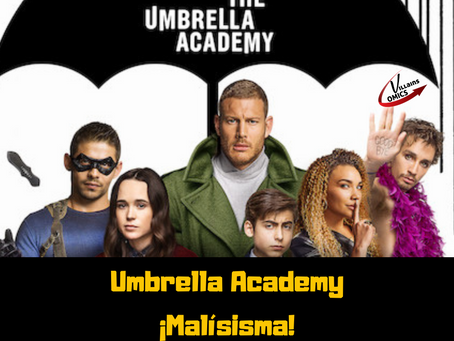 Umbrella Academy ¡Malísima!