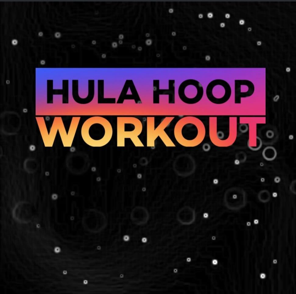 Hula HoopWorkout