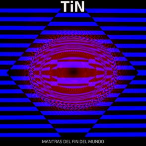 Tin - Mantras del fin del mundo (Cover art).png