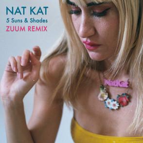 Nat Kat - 5 Suns Shades (Zuum Remix) (Cover Art).jpg