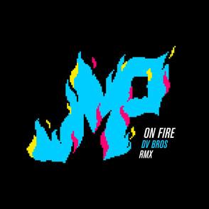 DJ JMP - On fire (DV Bros Remix) (Cover Art).jpeg