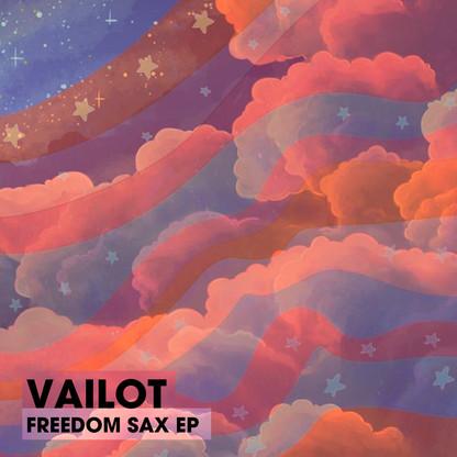 Vailot - Freedom Sax EP