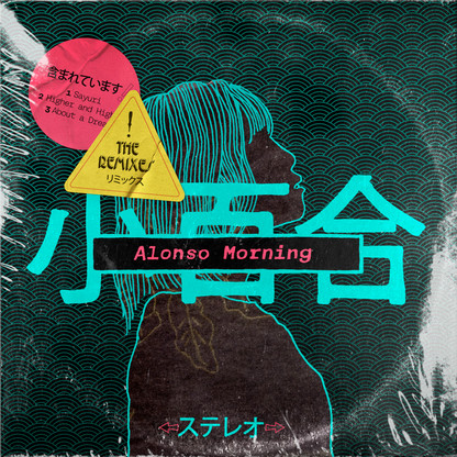 Alonso Morning - Sayuri EP The Remixes