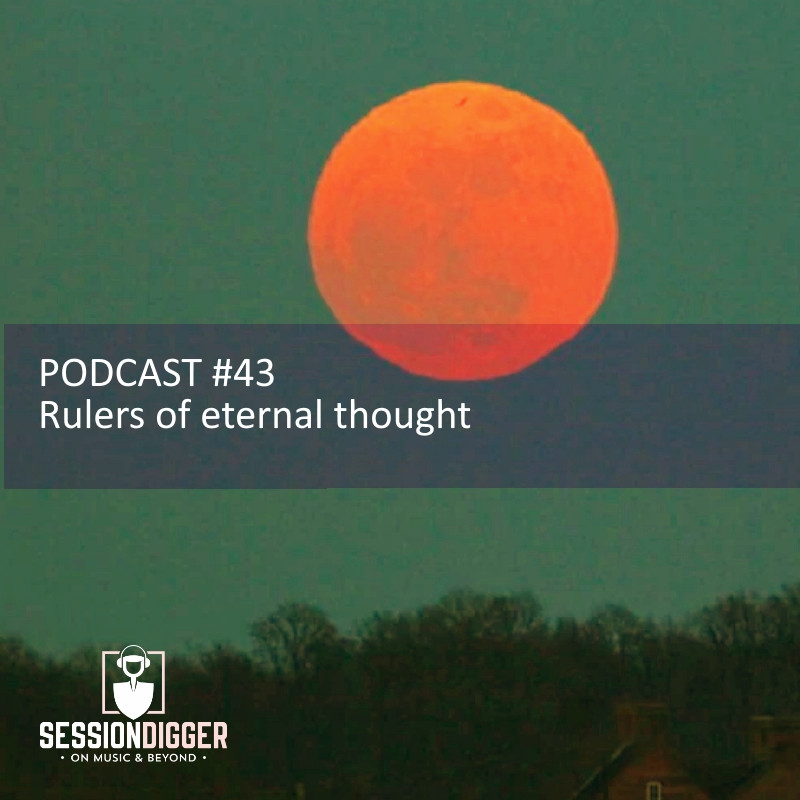 Rulers of eternal thought - PODCAST #4