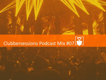 Clubbersessions Podcast Mix #07