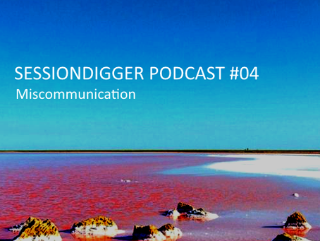 Miscommunication - PODCAST #04