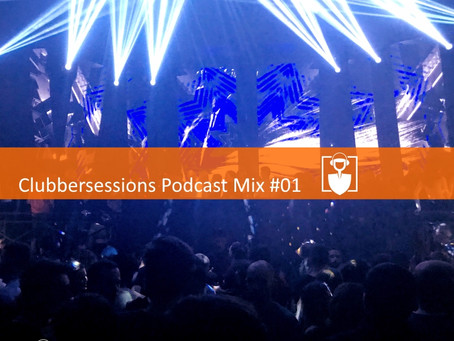 Clubbersessions Podcast Mix #01