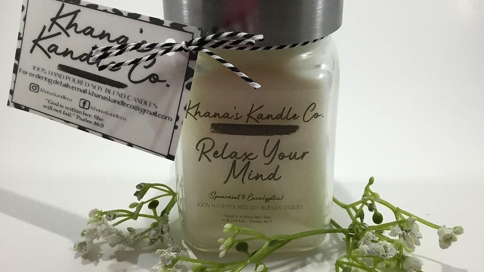 Relax Your Mind  Candle (Spearmint & Eucalyptus)