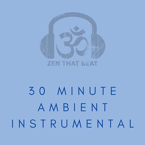30 Minute Ambient Intrumental (November 2020)