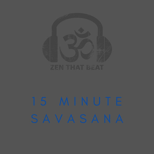 15 Minute Savasana (March 2021)