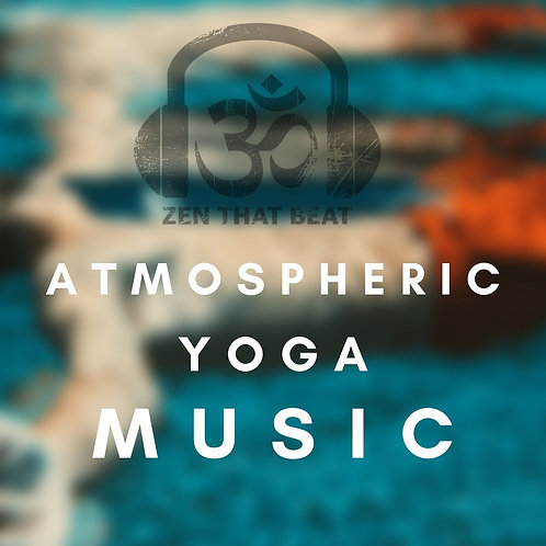 One Hour Atmospheric Yoga Music Playlist (May 2021)
