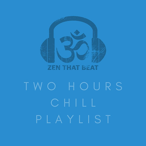 Two Hours Chill/Downtempo Playlist (March 2021)