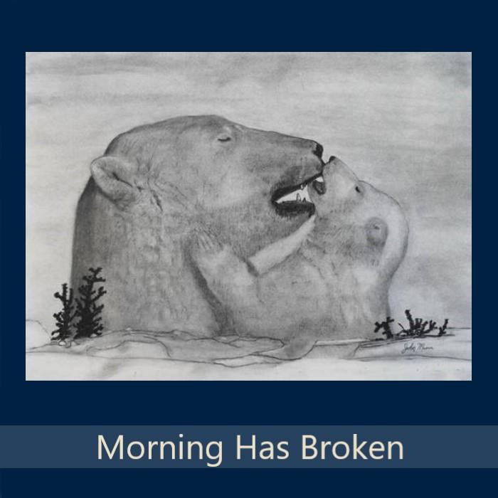52_Morning Has Broken.jpg