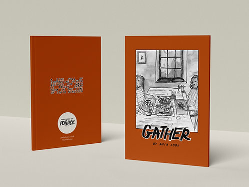 DIGITAL Gather, A Zine of Covid Safe Winter Recipes