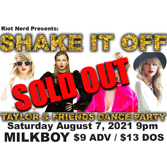 ***SOLD OUT*** Shake It Off: Taylor & Friends Dance Party