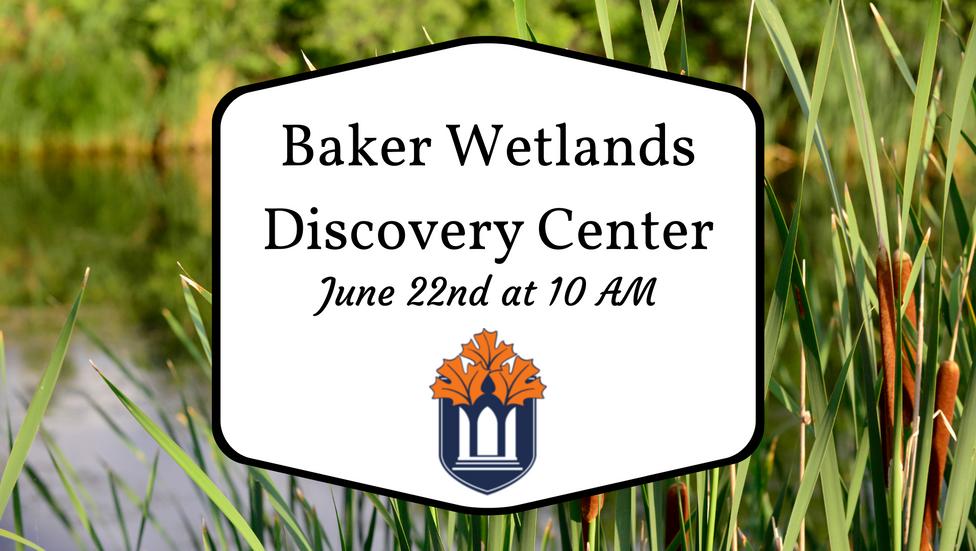 Baker Wetlands Presentation