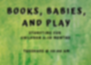 Books Babies and Play.png