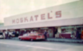 Moskatel's late 1950s.jpg