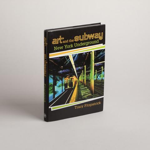 Art and The Subway: New York Underground