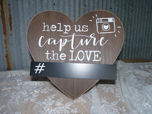 Help Us Capture the Love Sign - QTY 1