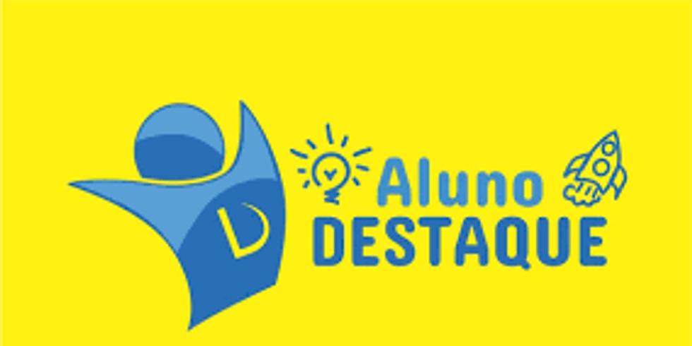 PREMIAÇÃO ALUNOS DESTAQUE