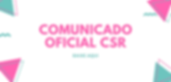 COMUNICADO OFICIAL CSR.png