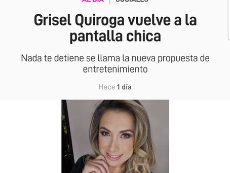 Grisel Quiroga vuelve a la pantalla chica.