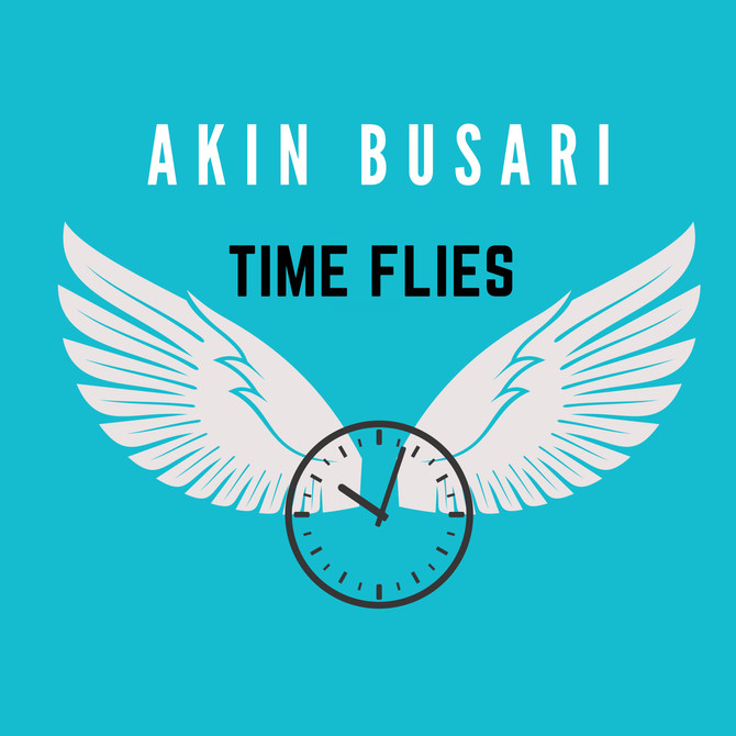 "Akin Busari releases ""Time Flies"" amid the COVID-19 Pandemic"