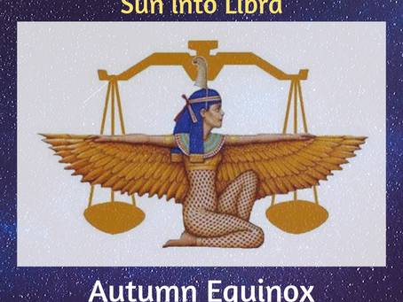 Sun into Libra – Autumn Equinox The Descent of Inanna – the Scales of Ma'at