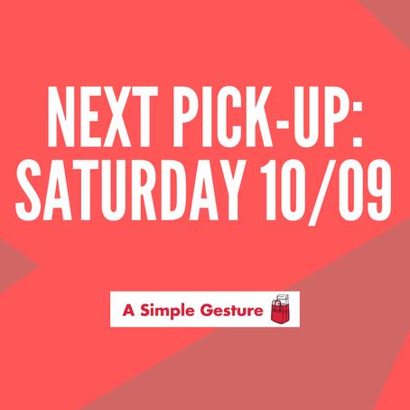 Next Pick-Up Saturday October 9!