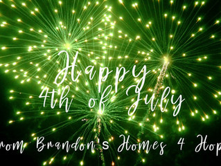 Happy 4th of July from Brandon's Homes 4 Hope!