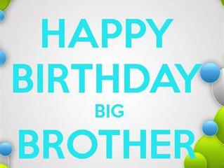 Happy Birthday Big Brother!!!