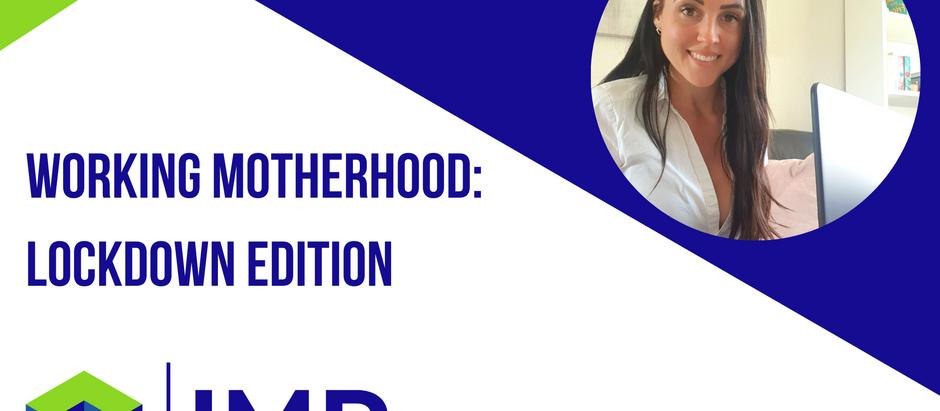 Working Motherhood: Lockdown Edition