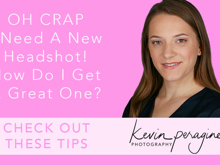 OH Crap- I Need A Headshot! How Do I Get A Great One?