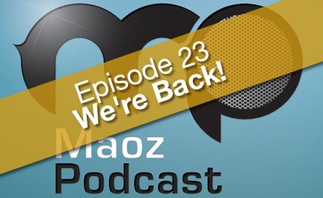 [Podcast] We are Back!!! Episode 23