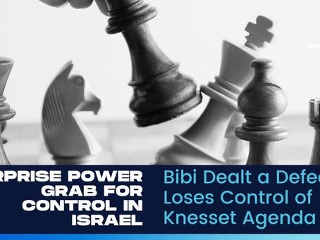Bibi Dealt a Big Defeat in Knesset