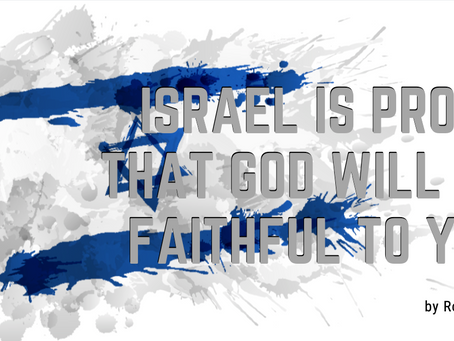 WATCH Israel is Proof that God will be Faithful to You!