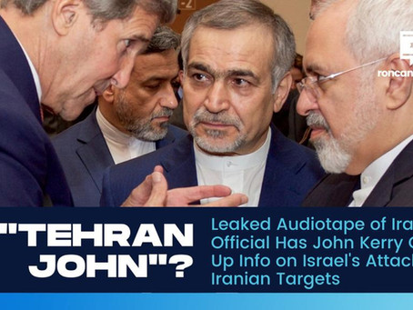 """Tehran John""? Leaked Audiotape of Iranian Official Has John Kerry Giving Up Info on Isr"