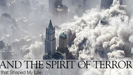 9/11 and the Spirit of Terrorism
