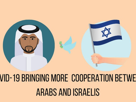 COVID creates opportunity for relations between Israel, Arab states