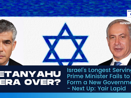 Netanyahu Era Over? Israel's Longest Serving Prime Minister Fails to Form a New Government