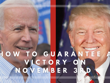 How to Guarantee a Win on November 3rd