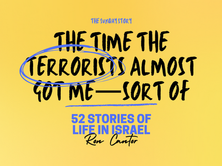 The time the terrorists almost got me—sort of - 06