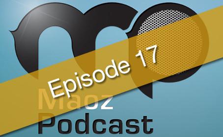 Maoz Podcast Episode 17