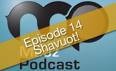 Maoz Podcast Episode 14