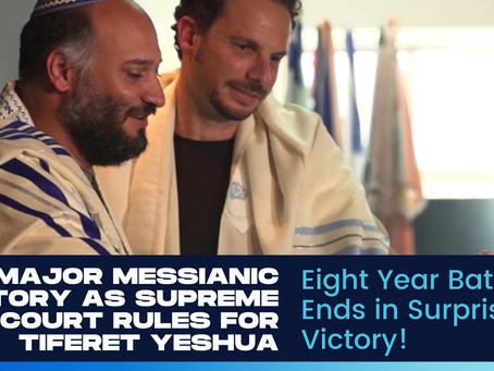 Messianic Jews Win Key Supreme Court Victory!