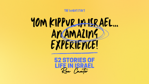 Yom Kippur in Israel—An Amazing Experience!  - 14