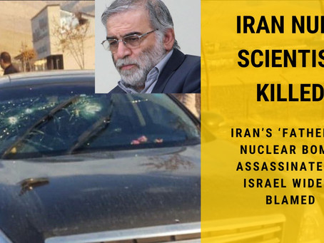 Iran's 'father of nuclear bomb' assassinated — Israel widely blamed