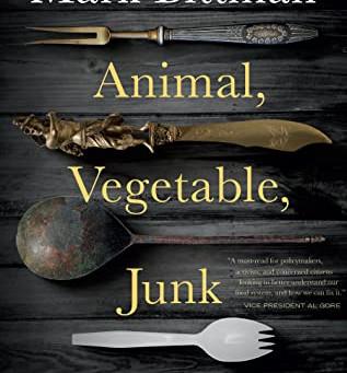 Animal, Vegetable, Junk | Book Review